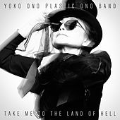 Take Me to the Land of Hell de Yoko Ono