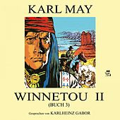 Winnetou II (Buch 3) von Karl May
