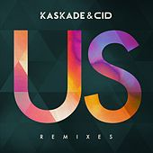 Us (Remixes Pt. 2) von Cid