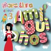 Mara Lima e Seus Amiguinhos, Vol. 3 by Mara Lima