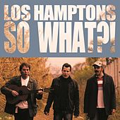 So What?! de The Hamptons