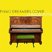 Piano Dreamers Cover Charlie Puth by Piano Dreamers
