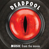 Music From The Movie Deadpool de Various Artists