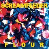 Flour (Deluxe Edition) by Screamfeeder