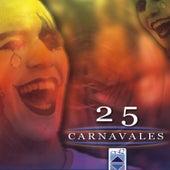 25 Carnavales de Various Artists