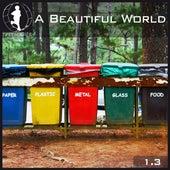 Tretmuehle pres. A Beautiful World Vol.13 von Various Artists