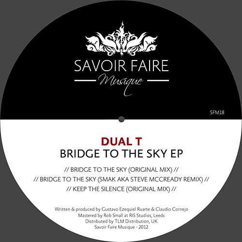 Bridge to the Sky EP by Dual T