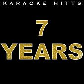 7 Years (Instrumental) by Karaoke Hitts