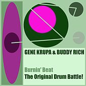 Gene Krupa & Buddy Rich: Burnin' Beat/The Original Drum Battle! de Gene Krupa
