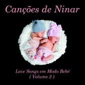 Canções de Ninar: Love Songs em Modo Bebê (Volume 2) de Judson Mancebo