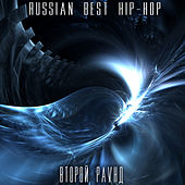 Russian Best Hip-Hop. Second Round. by Various Artists