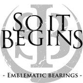Emblematic Bearings by So It Begins