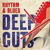 Rhythm & Blues Deep Cuts van Various Artists