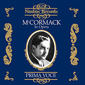 Mccormack in Opera by Various Artists