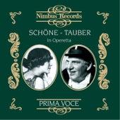 Schöne and Tauber in Operetta von Various Artists