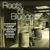 Roots of Bluegrass by Various Artists