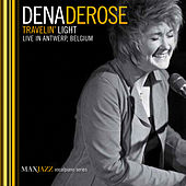 Travelin' Light (Live) de Dena DeRose