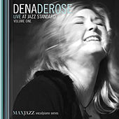 Live at Jazz Standard, Vol. 1 de Dena DeRose