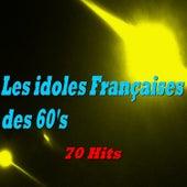 Les idoles Françaises des 60's de Various Artists