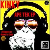 Ape Tek (Produced by Bruno Le Kard) by Kinky