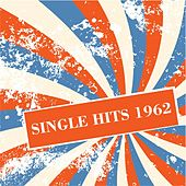 Single Hits 1962 de Various Artists