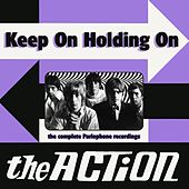 Keep On Holding On von The Action