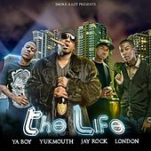 The Life - Single von Yukmouth