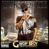 Gwop Boy - Single von Yukmouth