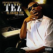 El Cajon Tez (The Album) de Tez