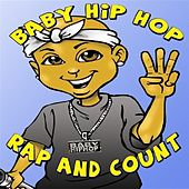 Baby Hip-Hop Rap & Count (Kids Educational Compilation Album) von Various Artists
