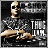 Thug Lovin' - Single by D-Shot