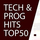 Best Tech House & Progressive House Hits - Top 50 Bestsellers 2016 by Various Artists