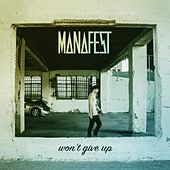 Won't Give Up by Manafest