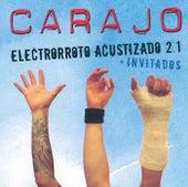 Electrorroto Acustizado 2.1 (Live) de Carajo