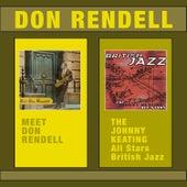 Meet Don Rendell + From: Johnny Keating All Stars - British Jazz (Bonus Track Version) de Don Rendell