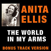 The World in My Arms (Bonus Track Version) by Anita Ellis