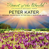 Heart of the World - Colorado's National Parks von Peter Kater