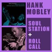 Soul Station + Roll Call (Bonus Track Version) von Hank Mobley