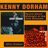 Round About Midnight at the Cafe Bohemia (Live) + Afro-Cuban by Kenny Dorham