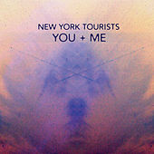You + Me by New York Tourists