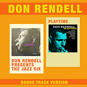 Don Rendell Presents the Jazz Six + Playtime (Bonus Track Version) de Don Rendell