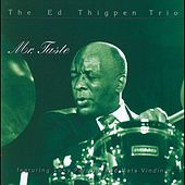 Mr. Taste (feat. Tony Purrone & Mads Vinding) by Ed Thigpen
