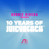 10 Years of Juicy Beach - EP de Robbie Rivera