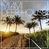 Miami Deep House 2016 - EP de Various Artists
