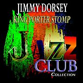 King Porter Stomp (Jazz Club Collection) de Jimmy Dorsey