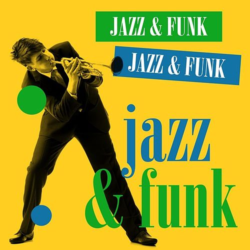 Jazz & Funk by Various Artists