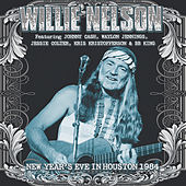 New Year's Eve in Houston 1984 (Live) by Willie Nelson