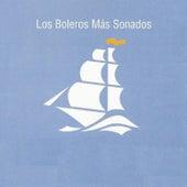 Los Boleros Más Sonados by Various Artists