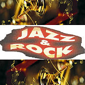 Jazz & Rock by Various Artists