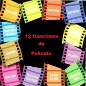 Doce Canciones de Película by Various Artists